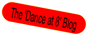 The 'Dance at 8' Blog.